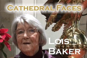 Cathedral Faces – Lois Baker
