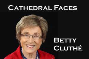 Cathedral Faces – Betty Cluthé