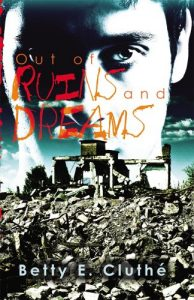 Out of Ruins and Dreams