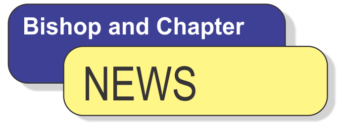 Bishop and Chapter News – May 2016