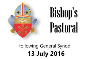 Bishop's Pastoral – 13 July 2016
