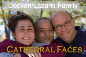 Cathedral Faces – The Decken/Lazaris Family