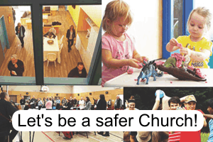 Safe Church – a safer place to be