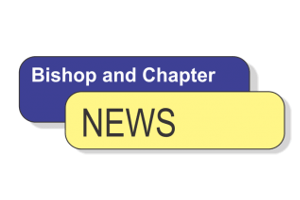 Bishop and Chapter News – January 2019
