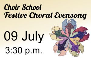 Choir School 2017 – Evensong not to be missed