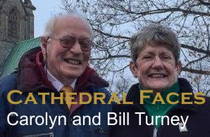Cathedral Faces – Carolyn and Bill Turney