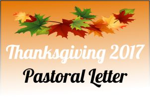 2017 Thanksgiving Pastoral Letter