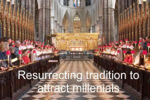 Resurrecting Tradition to Attract Millennials