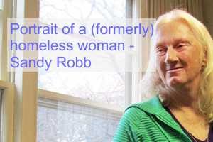 Portrait of a (formerly) homeless woman – Sandy Robb