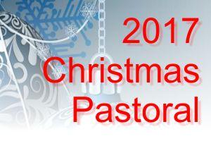 2017 Christmas Pastoral Letter