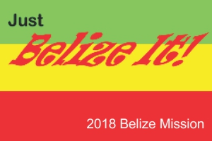 2018 Belize Mission blog