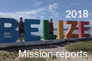 2018 Belize Mission reports