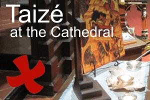 Taizé worship during Lent
