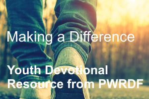 Youth Devotional from PWRDF