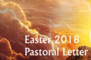 Easter 2018 Pastoral Letter