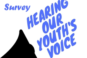 Hear our youth surveys requested
