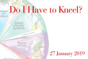 Do I Have to Kneel? – info about Anglican customs