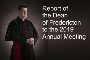 2019 Annual Report of the Dean of Fredericton