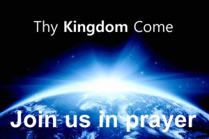 Thy Kingdom Come – 30 May – 09 June