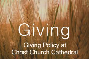 Giving Policy at Christ Church Cathedral