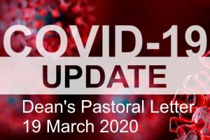 Dean's Pastoral Letter – 19 March 2020
