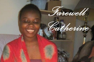 Farewell to Catherine Gmah