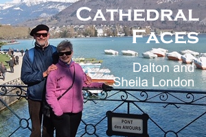 Cathedral Faces – Dalton and Sheila London