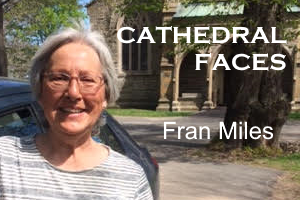 Cathedral Faces – Fran Miles