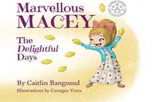 Marvellous Macey – Caitlin Bangsund