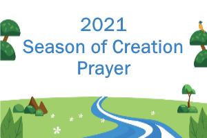 Season of Creation 2021 Prayer