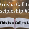 This Is a Call to Life: Arusha Call #12